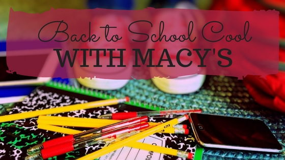 Back to School Cool with Macy's blog title