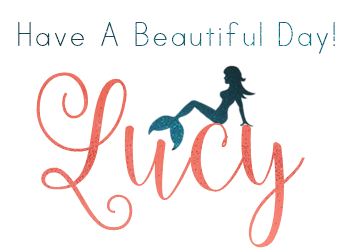 Have A Beautiful Day, Love, Lucy ~~*