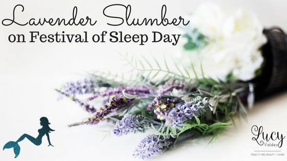 5 Steps to Lavender Slumber on Festival of Sleep Day blog title