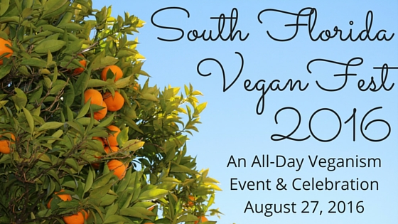 South Florida Vegan Fest 2016 Blog Title