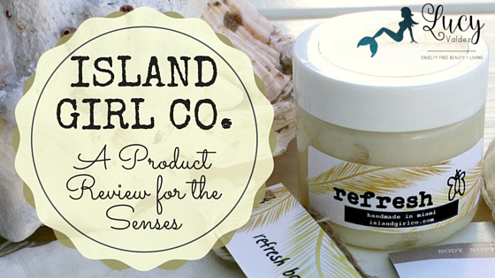 Island Girl Co. A Product Review for the Senses blog title image