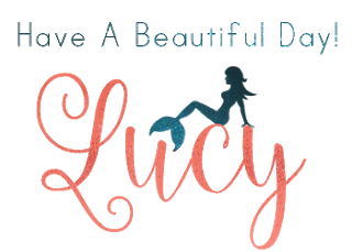 Have a Beautiful Day, Love, Lucy