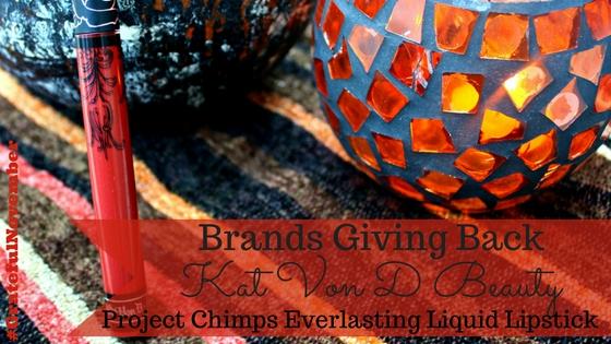 Kat Von D Everlasting Liquid Lipstick Project Chimps blog title