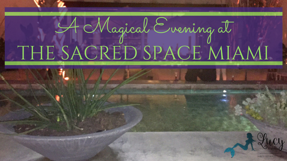 A Magical Evening At Sacred Space Miami blog title